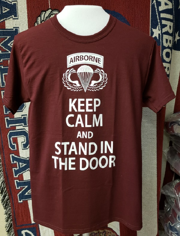 82d Airborne Short Sleeve Keep Calm Stand in the Door Tee 1925590bd